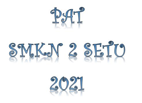 Pelaksanaan PAT 2021